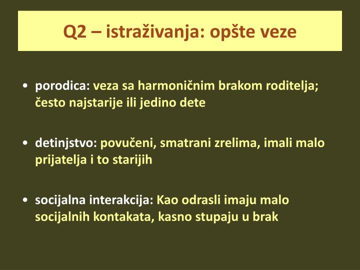 Q2 – istraživanja: opšte veze