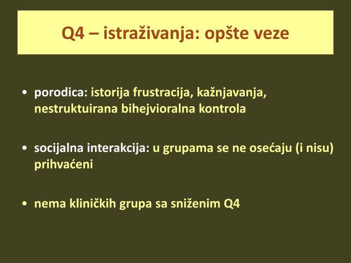 Q4 – istraživanja: opšte veze