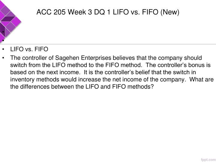 ACC 205 Week 3 DQ 1 LIFO vs. FIFO (New)
