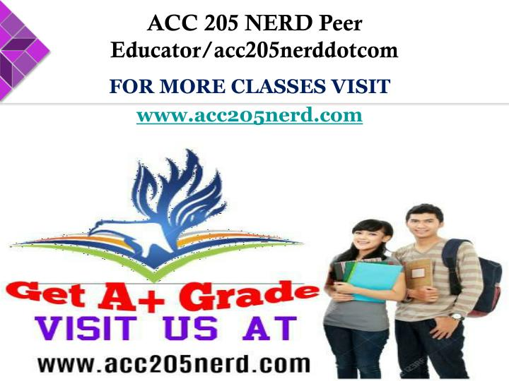 ACC 205 NERD Peer Educator/acc205nerddotcom