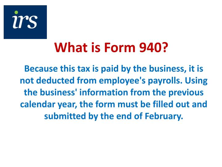 What is Form 940?