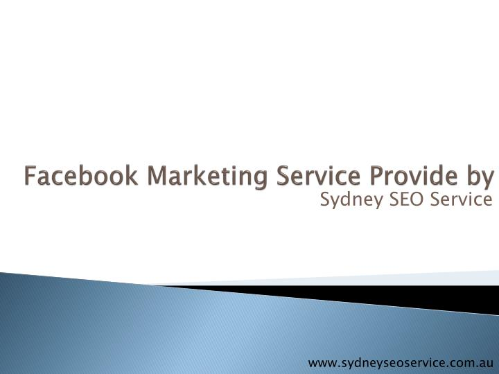 Facebook marketing service provide by