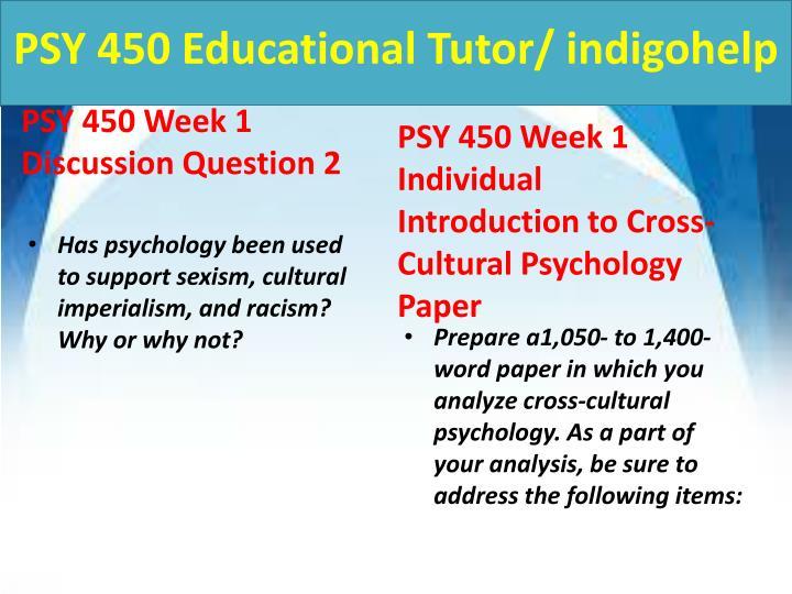 Psy 450 educational tutor indigohelp2