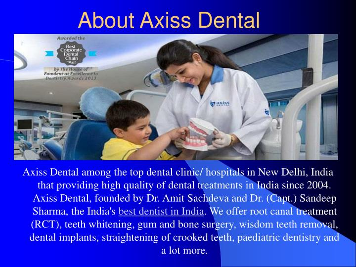 About axiss dental