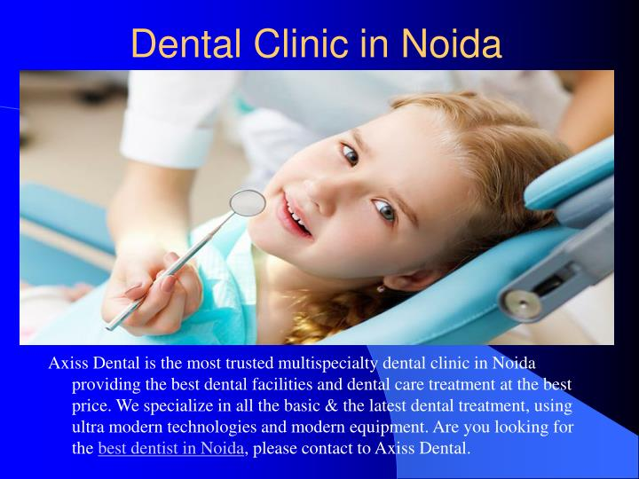 Axiss Dental is the most trusted multispecialty dental clinic in Noida providing the best dental facilities and dental care treatment at the best price. We specialize in all the basic & the latest dental treatment, using ultra modern technologies and modern equipment. Are you looking for the