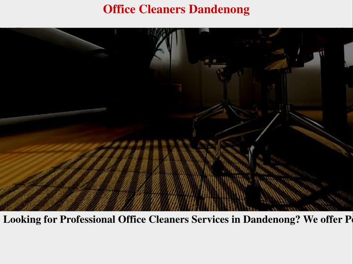 Office Cleaners Dandenong