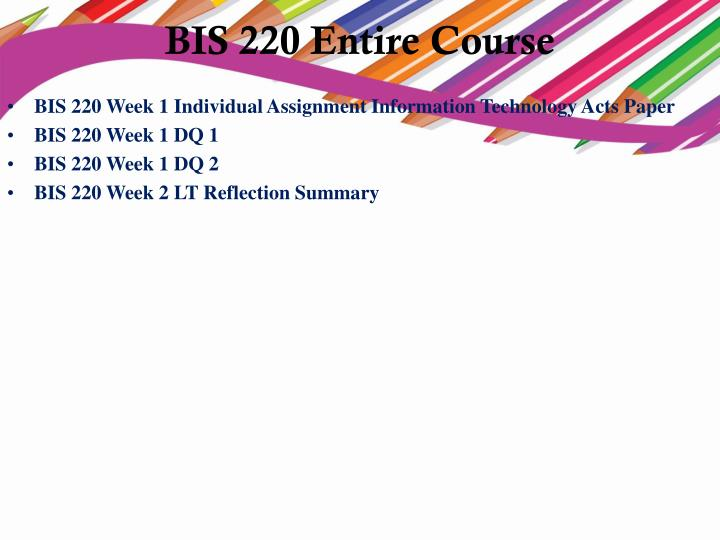 bis 220 reflection summary Filename: bis-220-week-2-lt-reflection-summary-53docx filesize:  2 mb downloads: 0 print length: 1 pages/slides words: na thumbnail of first page excerpt from file: teambreflectionsummaryofweek1 11 explainthebenefitsofinformationsystemsintheworkenvironment.