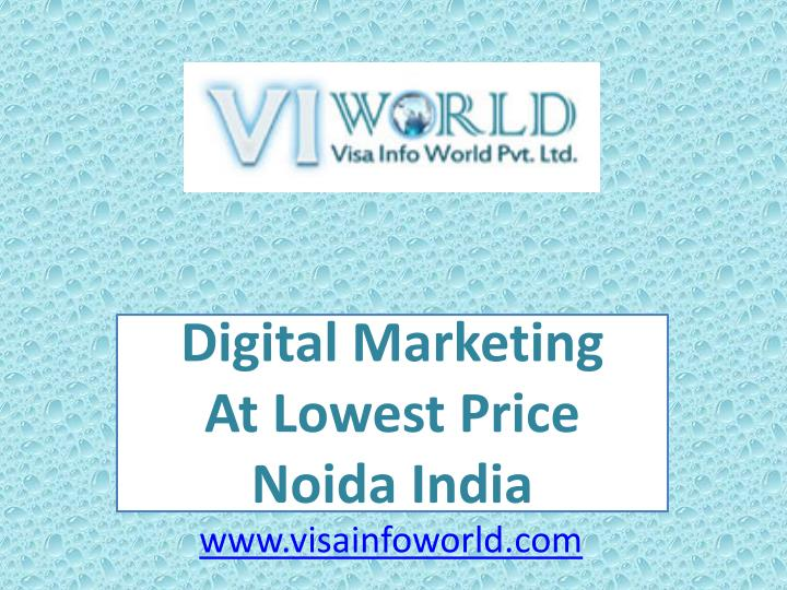 digital marketing a t lowest price noida india