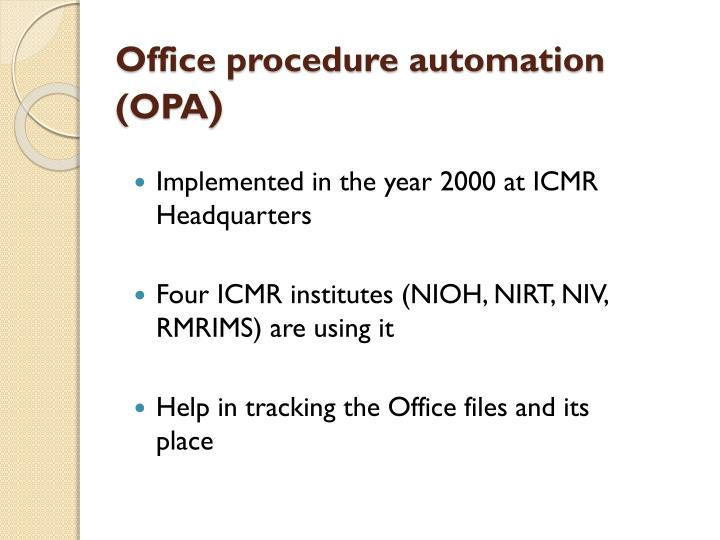 Office procedure automation (OPA