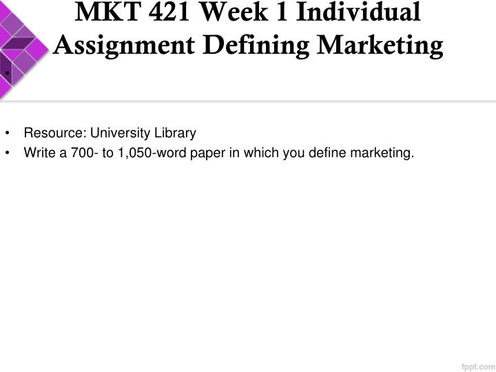 mkt 421 week 2 powerpoint