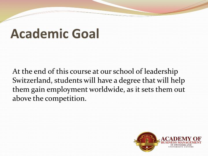 Academic Goal