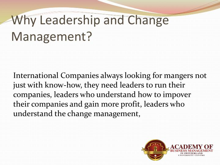 Why Leadership and Change Management?