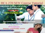 hca 270 new course tutorial