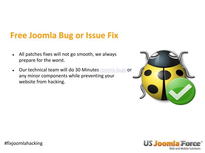 Free Joomla Bug or Issue Fix