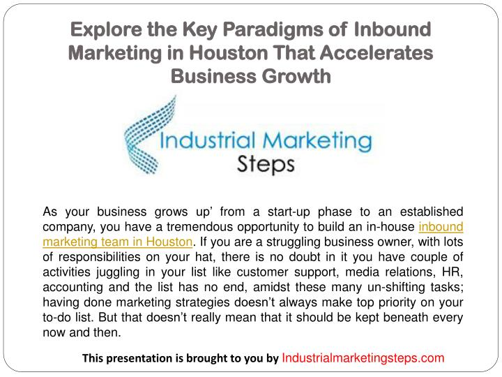 explore the key paradigms of inbound marketing in houston that accelerates business growth n.