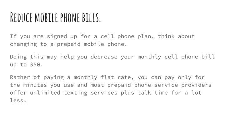 Reduce mobile phone bills