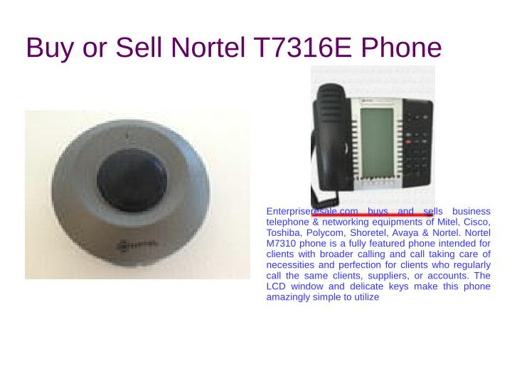 Buy or Sell Nortel T7316E Phone