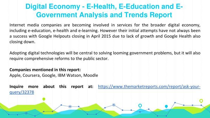 Digital Economy - E-Health, E-Education and E-Government Analysis and Trends Report