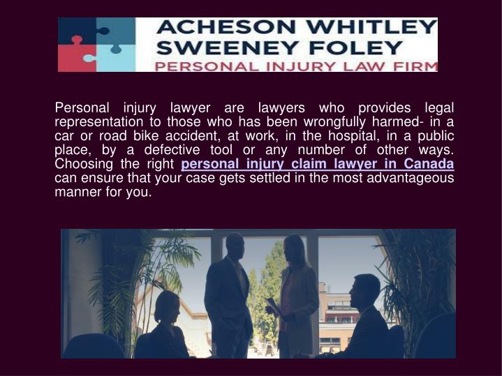Personal injury lawyer are lawyers who provides legal representation to those who has been wrongfull...