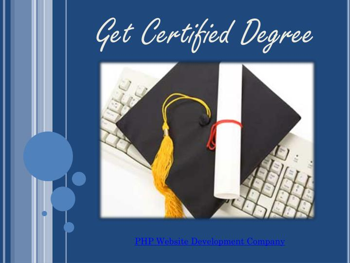 Get Certified Degree