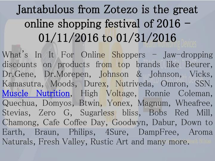 Jantabulous from zotezo is the great online shopping festival of 2016 01 11 2016 to 01 31 2016