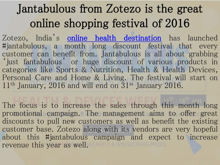 Jantabulous from zotezo is the great online shopping festival of 2016