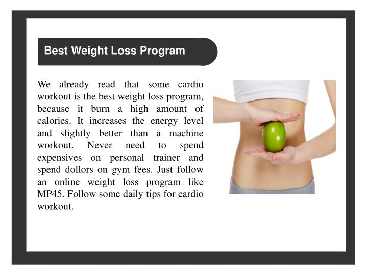 We Already Read That Some Cardio Workout Is The Best Weight Loss Program Because It Burn A High Amount Of Calories Increases Energy Level And