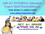 abs 417 tutorial education expert abs417tutorialdotcom
