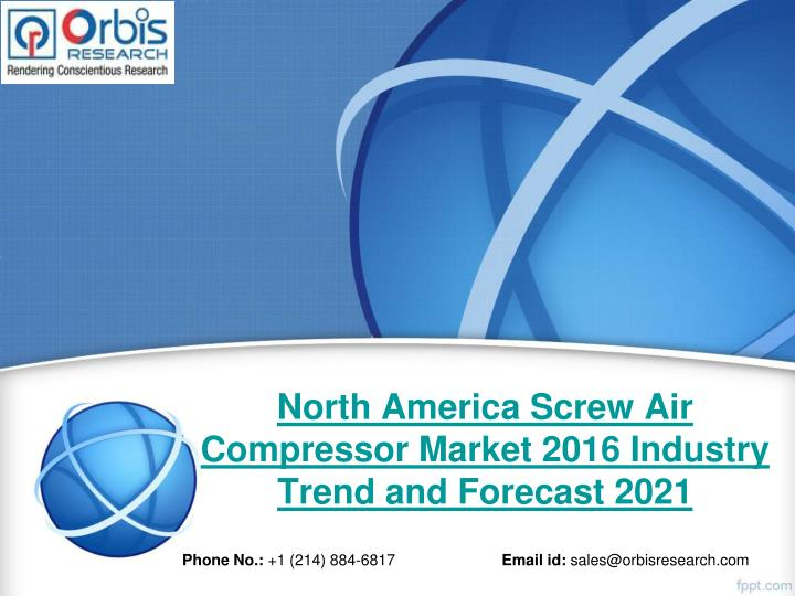 north america screw air compressor market 2016 industry trend and forecast 2021 n.