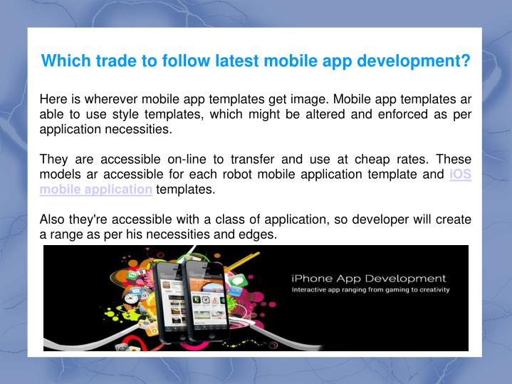 which trade to follow latest mobile app development n.