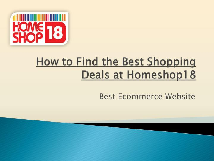 how to find the best shopping deals at homeshop18 n.