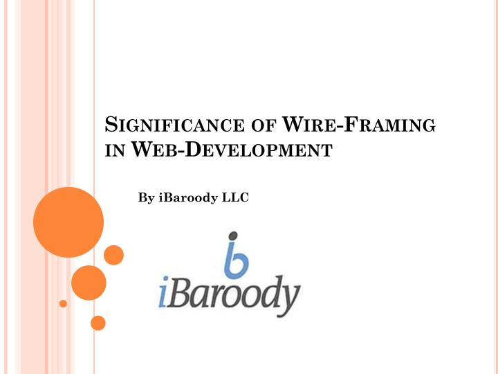 significance of wire framing in web development n.