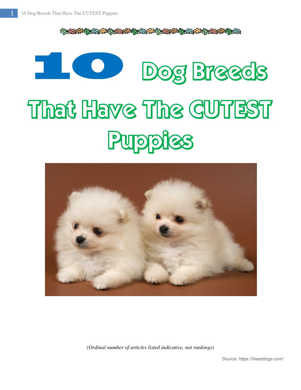Ppt 10 Dog Breeds That Have The Cutest Puppies Powerpoint