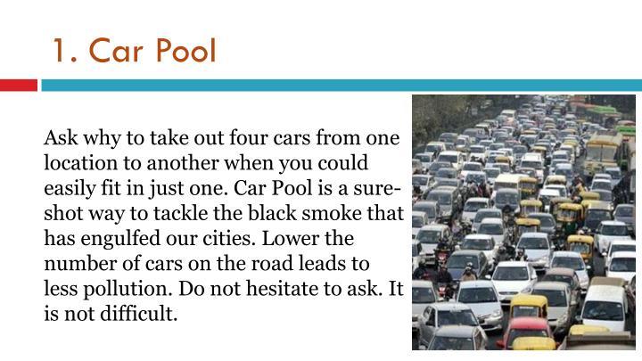 1. Car Pool