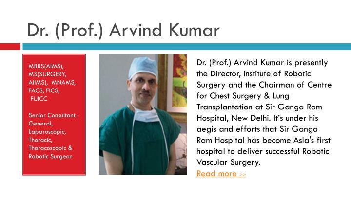 Dr. (Prof.) Arvind Kumar