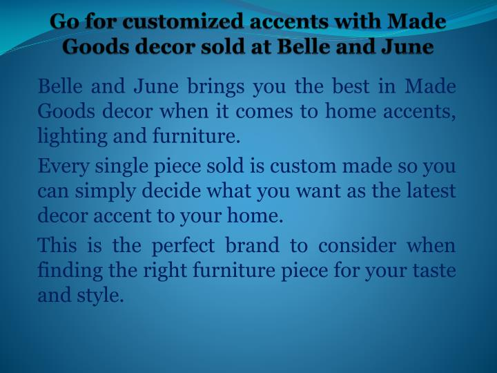 go for customized accents with made goods decor sold at belle and june n.