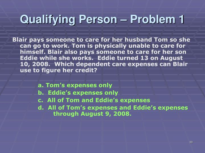 Qualifying Person – Problem 1