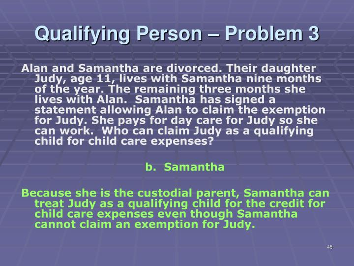Qualifying Person – Problem 3