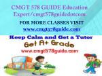 cmgt 578 guide education expert cmgt578guidedotcom1