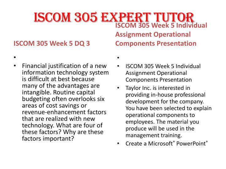 ISCOM 305 EXPERT TUTOR