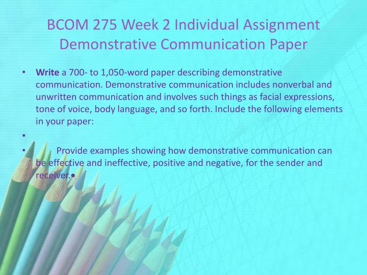 """bcom 275 week 4 knowing your audience assignment Bcom 275 week 4 individual assignment knowing your audience paper and communication individual knowing your audience paper and communication release resource: """"over."""