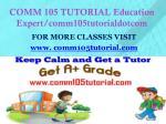 comm 105 tutorial education expert comm105tutorialdotcom1