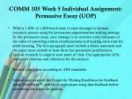 comm 105 week 5 individual assignment persuasive essay uop