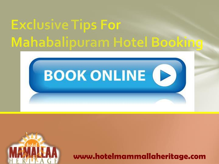 exclusive tips for mahabalipuram hotel booking