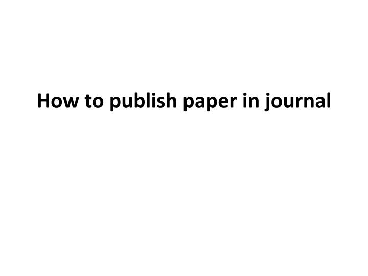 how to publish paper in journal n.