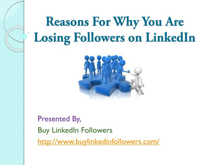Reasons for why you are losing followers on linkedin