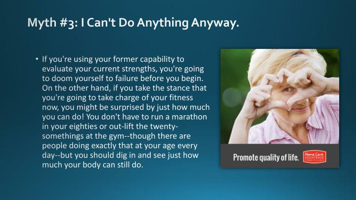 Myth #3: I Can't Do Anything Anyway.