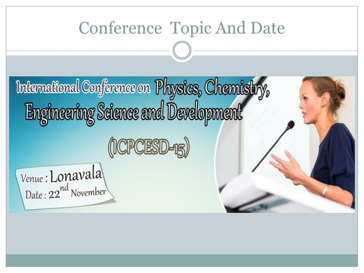 Conference  Topic And Date