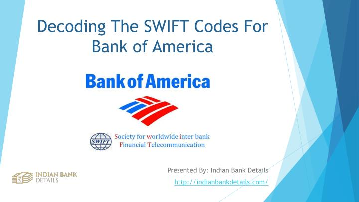 Decoding The Swift Codes For Bank Of America