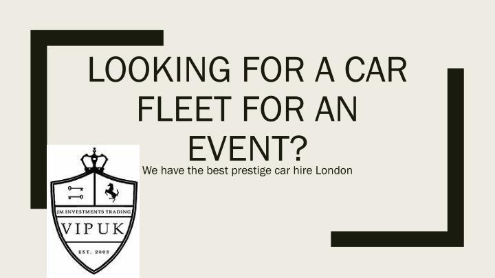 looking for a car fleet for an event n.